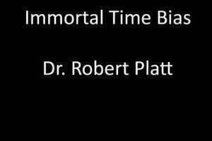 Immortal Time Bias
